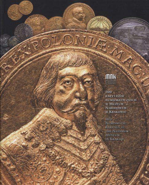 Okładka książki 100 rarytasów numizmatycznych w Muzeum Narodowym w Krakowie