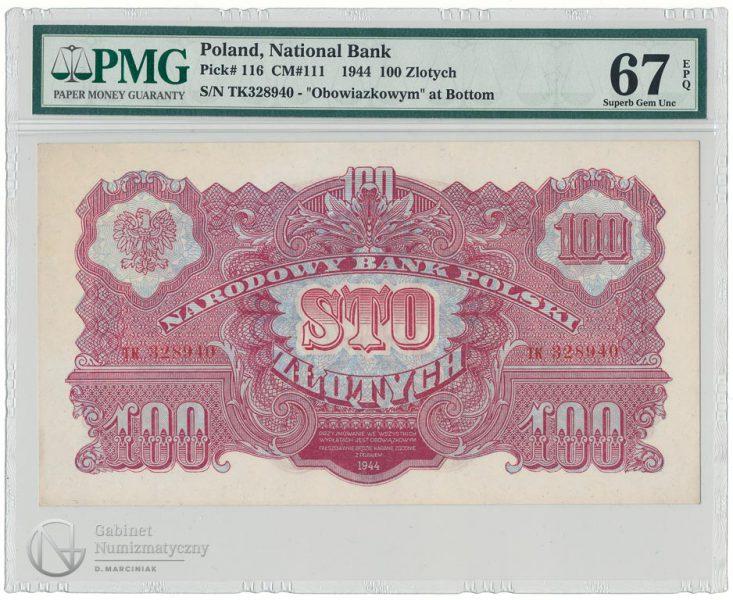 Awers banknotu 100 złotych 1944 obowiązkowym w ocenie PMG 67 EPQ