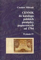 Okładka przednia Cennika do Katalogu polskich pieniędzy papierowych od 1794 Czesława Miłczaka wydanie IV
