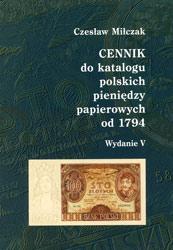 Okładka przednia Cennika do Katalogu polskich pieniędzy papierowych od 1794 Czesława Miłczaka wydanie V