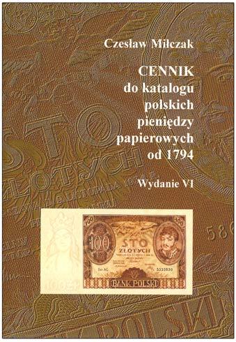 Okładka przednia Cennika do Katalogu polskich pieniędzy papierowych od 1794 Czesława Miłczaka wydanie VI