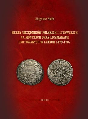 Okładka książki Herby urzędników polskich i litewskich Zbigniew Kiełb