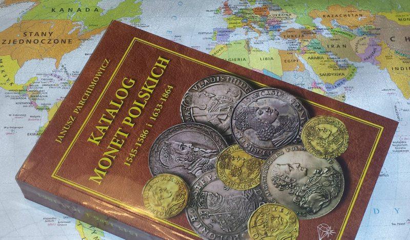 Okładka Katalogu Monet Polskich 1545-1586 i 1633-1864 Janusz Parchimowicz