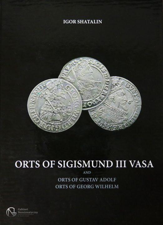 Okładka katalogu Ortów Zygmunta III Wazy Igora Shatalina wydanie III