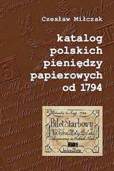Okładka przednia Katalogu polskich pieniędzy papierowych od 1794 Czesława Miłczaka wydanie 2002