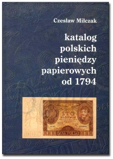 Okładka przednia Katalogu polskich pieniędzy papierowych od 1794 Czesława Miłczaka wydanie 2005