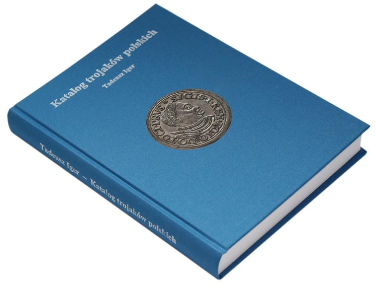 Katalog Trojaków Polskich Tadeusz Iger