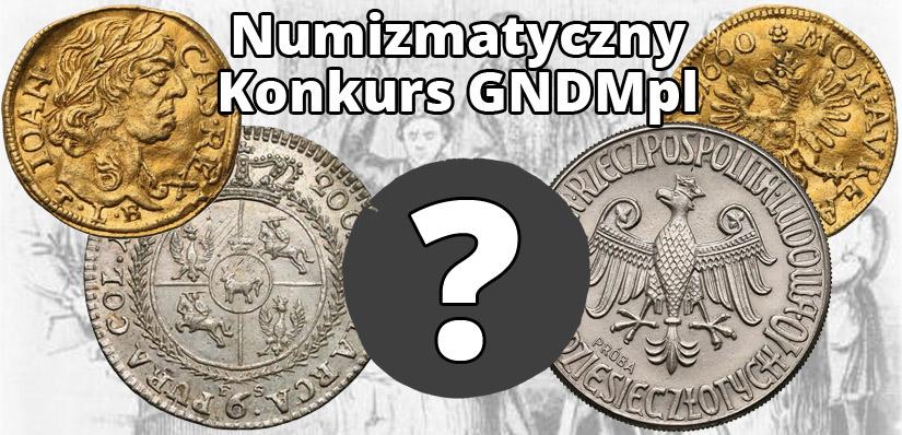 Konkurs numizmatyczny GNDMpl
