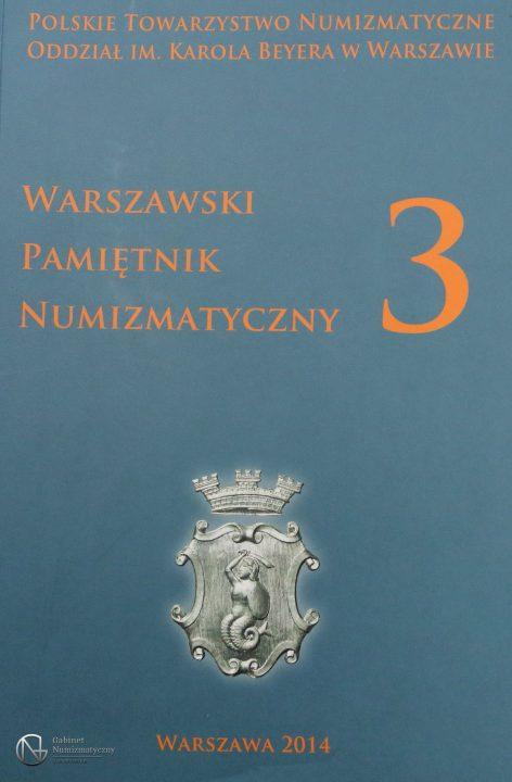 Okładka Warszawskiego Pamiętnika Numizmatycznego nr 3 PTN 2014